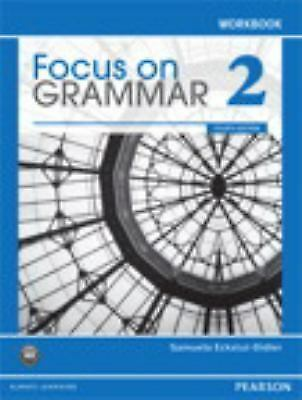 Focus on Grammar 2 Workbook, 4th Edition, Samuela Eckstut-Didier, Good Book