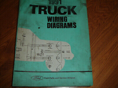 1991 Ford F600 F700 F800 FT900  CAB  Electrical WIRING DIAGRAMS SCHEMATIC Manual