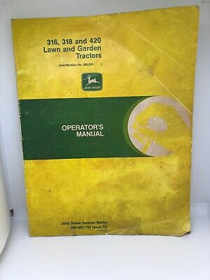 John Deere 316 318 and 420 Lawn and Garden Tractors Operator's Manual OM-M87709