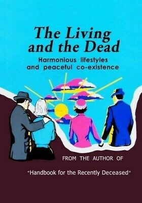 The Living and the Dead Handbook for the Recently Deceased Companion Beetlejuice