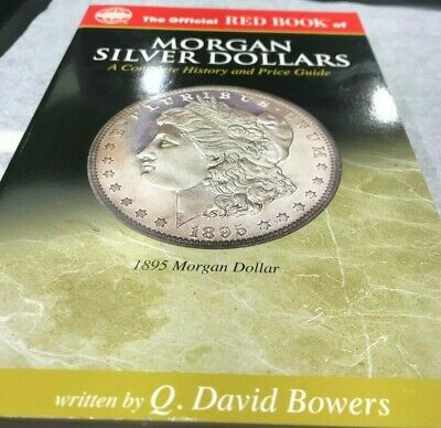 New Whitman Official Red Book Of Morgan Silver Dollars Q David Bowers