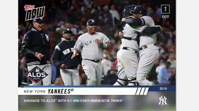 2019 TOPPS NOW ALDS CARD NEW YORK YANKEES #982 ADVANCE TO ALCS w/ WIN OVER TWINS