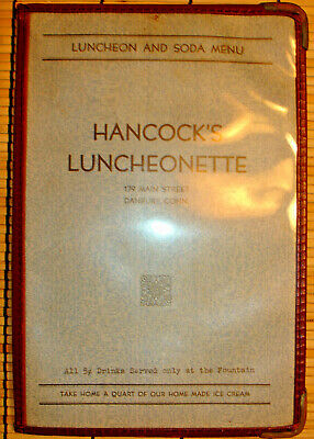 HANCOCK'S LUNCHEONETTE/179 MAIN ST. DANBURY CONNECTICUT 1920s or 30's MENU/RARE!