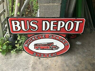 """BUCKEYE STAGES BUS DEPOT"" HEAVY DOUBLE SIDED PORCELAIN SIGN (30""x 20""), NICE"