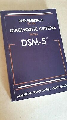 Desk Reference To The Diagnostic Criteria From Dsm 5 New