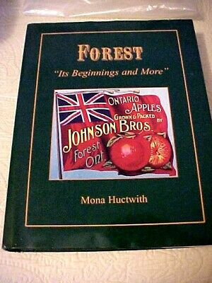 Forest Its Beginnings and More History Book Ontario OOP SIGNED