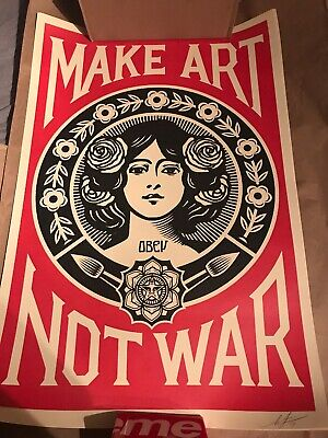 *RARE* OBEY Shepard Fairey Signed - MAKE ART NOT WAR SIGNED OFFSET LITHOGRAPH