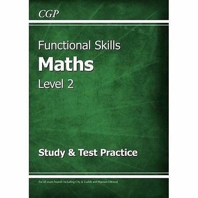 Functional Skills Maths Level 2 - Study & Test Practic by CGP New Paperback Book
