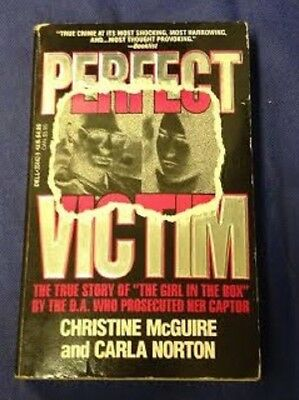 """Perfect Victim The true story of """" the girl in the box """" case COLLEEN STAN"""