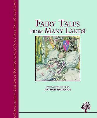Fairy Tales From Many Lands (Heritage Classics to Cherish Forever)