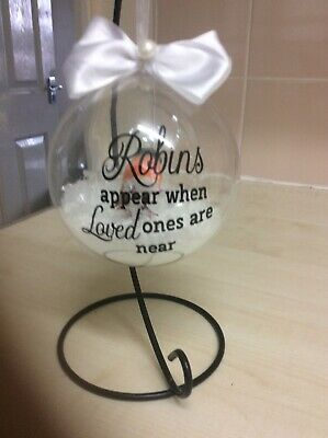 Robins Appear When Loved Ones Are Near Bauble Memorial White