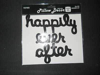 New ~ Iron on Patches -by Pillow Decor ~Happily Ever After ( 9 x 7 )~ MSRP $6.99