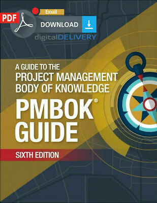 Guide to the Project Management Body of Knowledge (PMBOK) 6th edition [ĒßØØḱ]