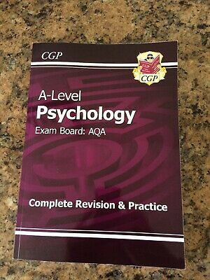 CGP A-Level Psychology Exam Board: AQA Complete Revision and Practise