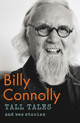 Tall Tales And Wee Stories By Billy Connolly New Hardcover Book Biography Gift