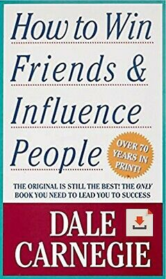 How To Win Friends And Influence People ⚡ Dale Carnegie ⚡