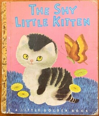 Little Golden Book. The Shy Little Kitten. Illustrated By Gustaf Tenggren.
