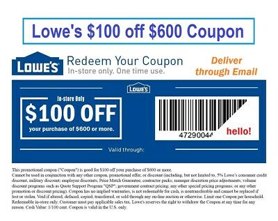 Lowe's $100 Off $600 Coupon. I tested (used) it myself, It really works!!