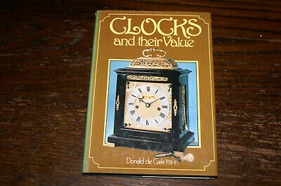 Clocks & Their Value With A Chart Of Tompion Numbered Clocks By Donald De Carle