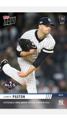 2019 Topps Now Alcs Card Yankees James Paxton #1028 Outduels Verlander 6 1Run Ip