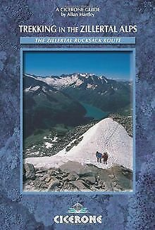 Trekking in the Zillertal Alps: Hut-To-Hut Walks by H... | Book | condition good