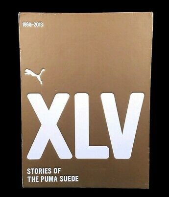 XLV 43 Years, Stories Of The Puma Suede Sneakers 1968 - 2013 Book