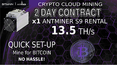 13.5 TH/s CLOUD MINING Contract Bitmain Miner Rental SHA256 BITCOIN Hashing 2Day