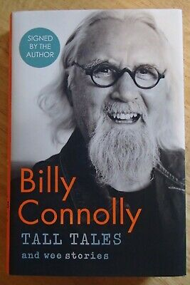 SIGNED Billy Connolly Book Hardback Tall Tales and Wee Stories First Edition NEW