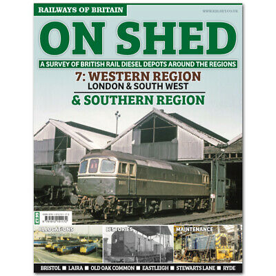 On Shed #7 Western Region London & South West and Southern Region book railway