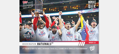 2019 Topps Now Card Nationals World Series Champions Moment Of The Week #Mow-31