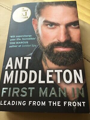 First Man In: Leading from the Front by Ant Middleton - Paperback