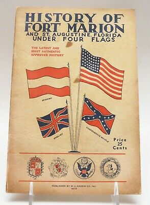 Antique/Vintage History Of Fort Marion & St. Augustine Under Four Flags-1936