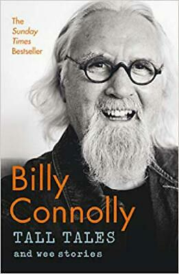 Tall Tales and Wee Stories Billy Connolly The Best of Billy Connolly Hardcover