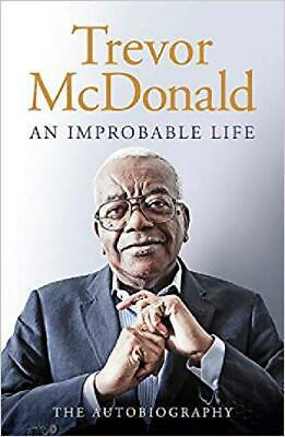 An Improbable Life by Trevor McDonald The Autobiography Hardcover 2019 Free Ship