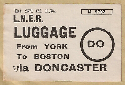LONDON & NORTH EASTERN RAILWAY LUGGAGE LABEL - BOSTON from York