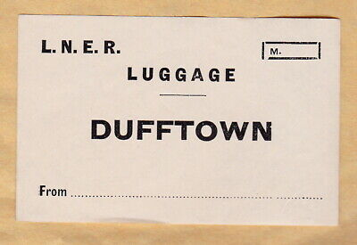 London & North Eastern Railway Luggage Label - Dufftown