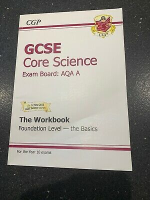 GCSE Core Science AQA Workbook - Foundation The Basics (A*-G cou... by CGP Books