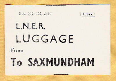 London & North Eastern Railway Luggage Label - Saxmundham