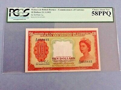 Malaya & British Borneo P-3a 1953 $10 Dollars Graded PCGS 58 PPQ