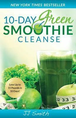 10-Day Green Smoothie Cleanse By JJ Smith P D F