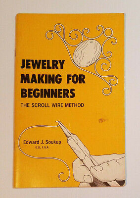 1973 Jewelry Making For Beginners, The Scroll Wire Method