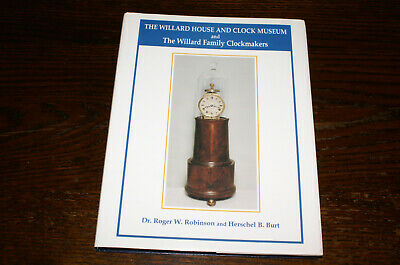 The Willard House And Clock Museum And The Willard Family Clockmakers