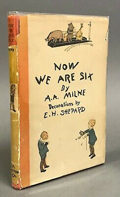 First American Edition w/ DJ    A. A. Milne   Now We Are Six   E. P. Dutton 1927