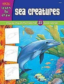 Sea Creatures: Step-By-Step Instructions for 25 Ocean... | Book | condition good