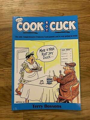 Cook Not Cuck By Terry Bossons ( Potteries Food & Drink Book)