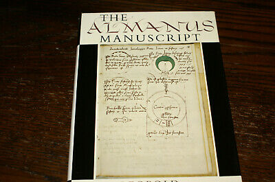 The Almanus Manuscript Rome Circa 1475-Circa 1485 By J H Leopold Signed Copy
