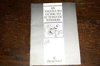 An Amateur's Guide To Automatic Winders By David Nettell
