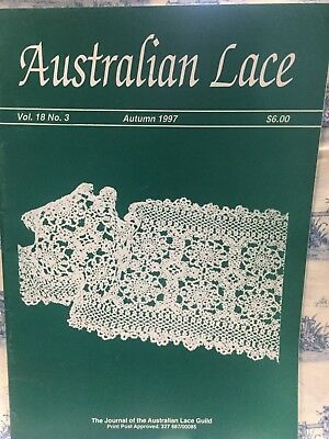 The Australian Lace Guild Magazine Vol. 18 No. 3  Autunm 1997 Patterns Methods