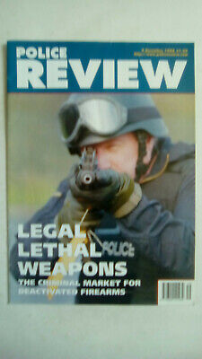 Police Review Magazine 4 December 1998 Criminal Market for Deactivated Firearms