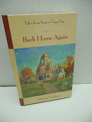 Tales From Grace Chapel Inn Guideposts Back Home Again Book Melody Carlson Novel